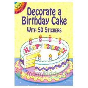 หนังสือสติ๊กเกอร์สำหรับเด็ก : Decorate a Birthday Cake